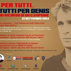 """Roseto Capo Spulico (CS), 21 settembre: """"Uno per tutti…Tutti per Denis"""""""