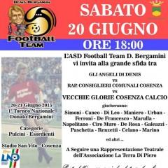 1° TORNEO NAZIONALE DONATO BERGAMINI – 20-21 GIUGNO 2015 STADIO SAN VITO COSENZA