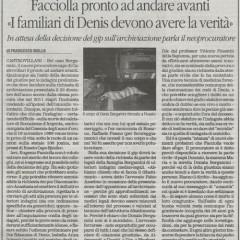 """""""FACCIOLLA: I FAMILIARI DI DENIS DEVONO AVERE LA VERITA'"""". – 27/11/15"""