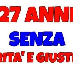 18 NOVEMBRE: 27 ANNI SENZA VERITA' E GIUSTIZIA!